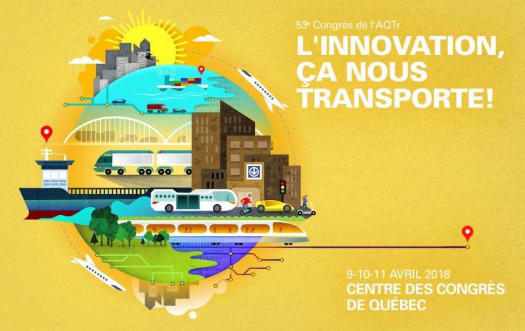 53e Congrès de l'AQTr : l'innovation, ça nous transporte!